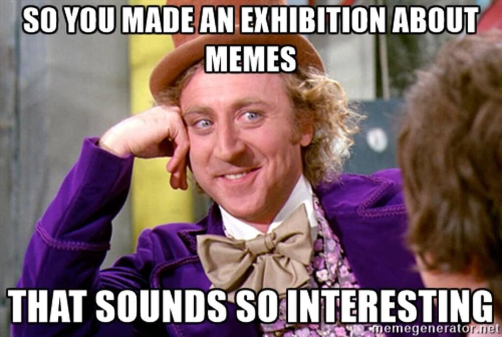 meme exhibition